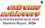 Extreme Achievers(R), Millionaire's Coach(R) and Rejectionproof(R) are registered trademarks of Stanton Royce, MBA
